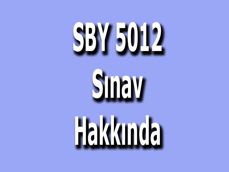 SBY 5012-Bilimsel Araştırma Teknikleri ve Araştırma Yayın Etiği Dersi Sınavı Hakkında